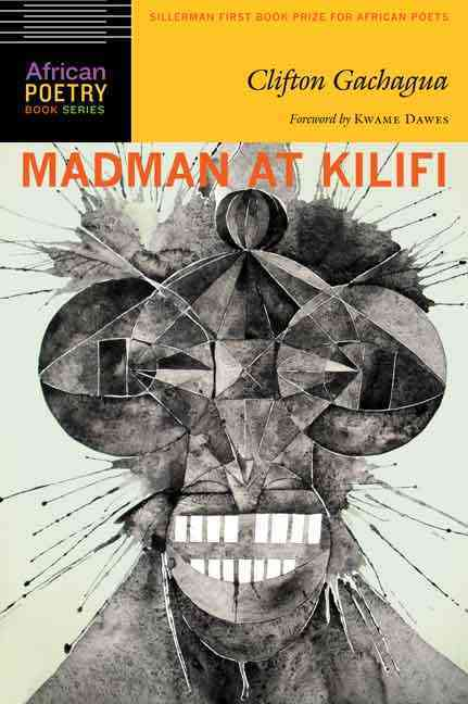 Madman at Kilifi By Gachagua, Clifton